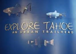 Explore Tahoe An Urban Trailhead wall sign