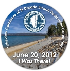 Lakeview Commons at El Dorado Beach Dedication Ceremony Button, June 20, 2012