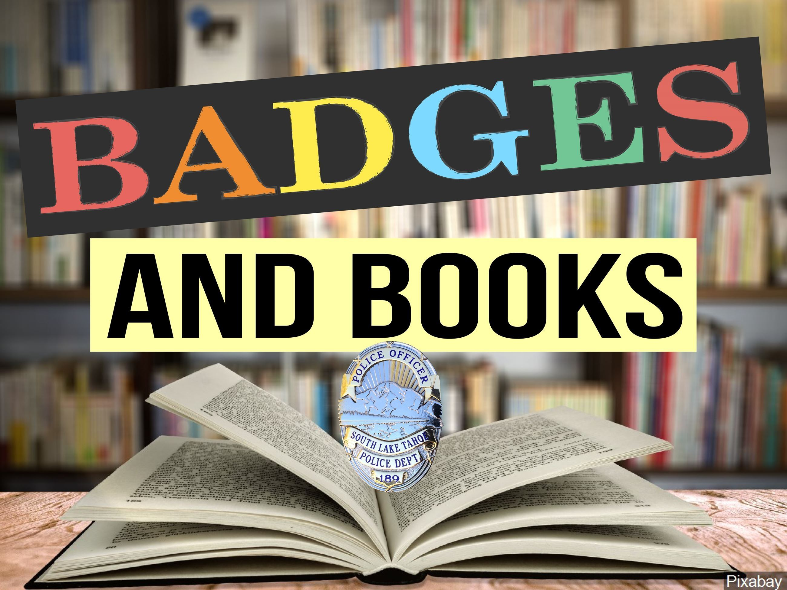 BADGES AND BOOKS